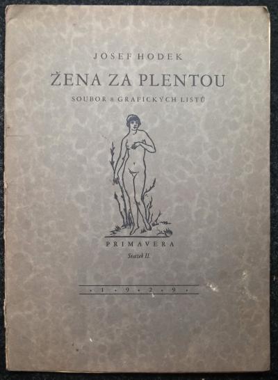 Bibliofilie I.  : Hodek Josef - Žena za plentou